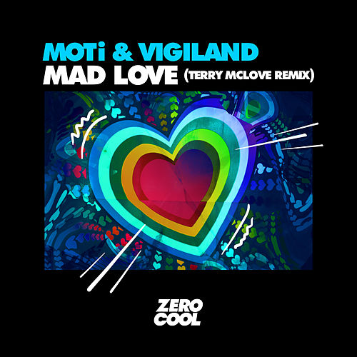 Mad Love (Terry McLove Remix) by MOTi