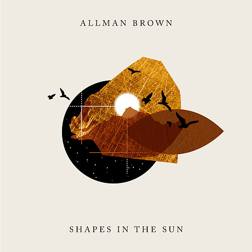 Shapes in the Sun by Allman Brown