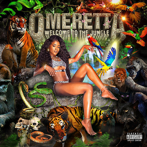 Welcome to the Jungle de Omeretta the Great