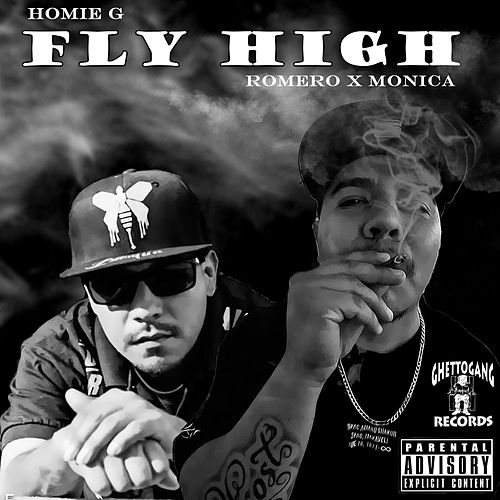 Fly High by Homie G