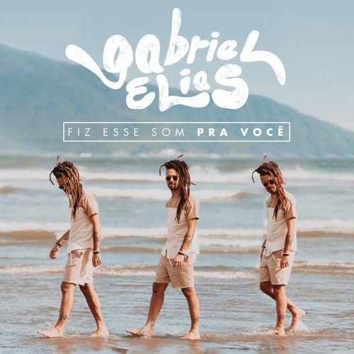 Fiz Esse Som Pra Você by Gabriel Elias