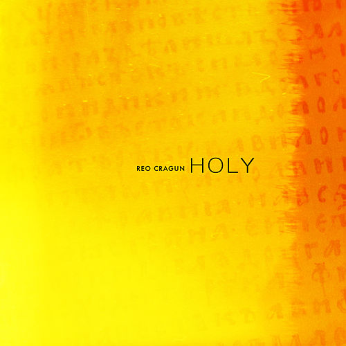 Holy by Reo Cragun