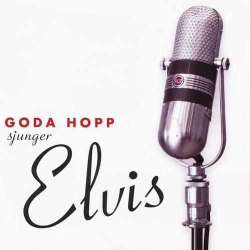 Goda Hopp sjunger Elvis von Goda Hopp