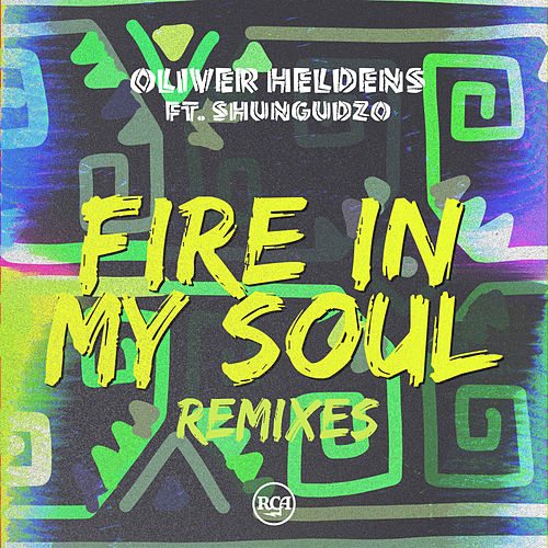 Fire In My Soul (Remixes) von Oliver Heldens