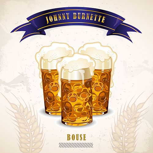 Bouse by Johnny Burnette