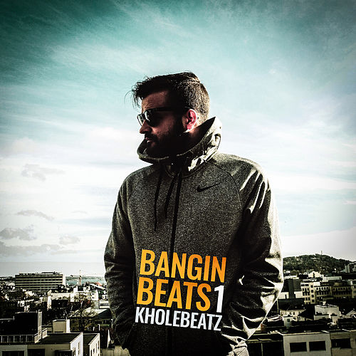 Banginbeats, Vol. 1 by Kholebeatz