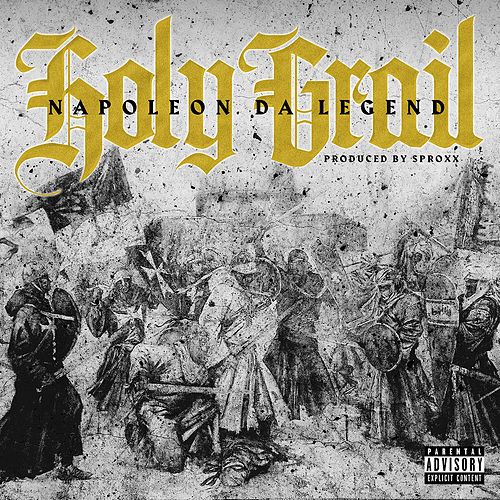 Holy Grail by Napoleon Da Legend