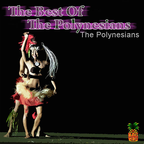 The Best Of The Polynesians de The Polynesians