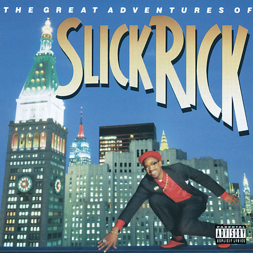 The Great Adventures Of Slick Rick von Slick Rick