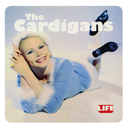 Life (Remastered) by The Cardigans