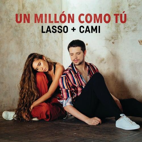Un Millón Como Tú by Lasso