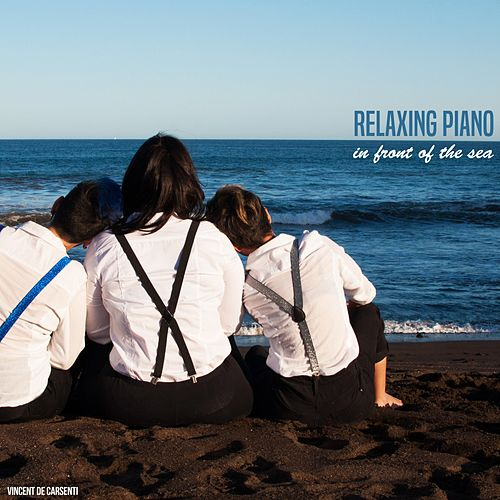 Relaxing Piano in Front of the Sea von Vincent de Carsenti