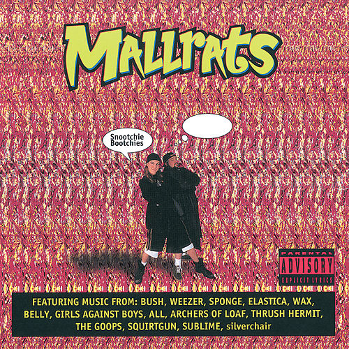 Mallrats (Original Motion Picture Soundtrack) von Various Artists