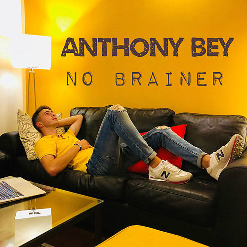 No Brainer by Anthony Bey