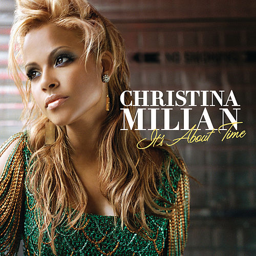 It's About Time (Expanded Edition) von Christina Milian