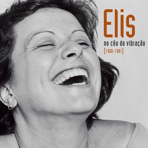 Elis - No Céu Da Vibração [1968-1981] de Elis Regina