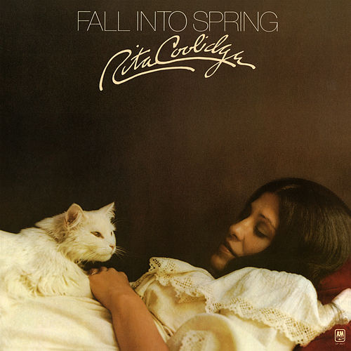 Fall Into Spring de Rita Coolidge