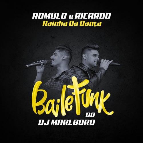 Rainha Da Dança by DJ Marlboro
