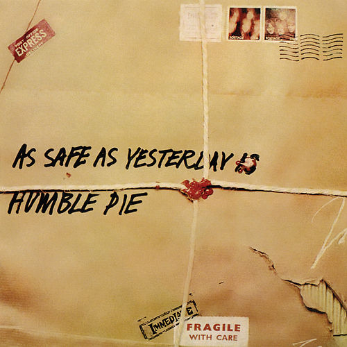 As Safe As Yesterday Is (Expanded Edition) by Humble Pie