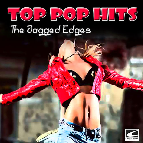 Top Pop Hits de The Jagged Edges