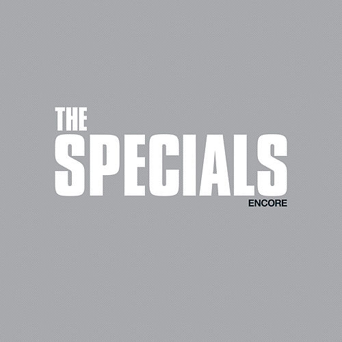Encore (Deluxe) von The Specials