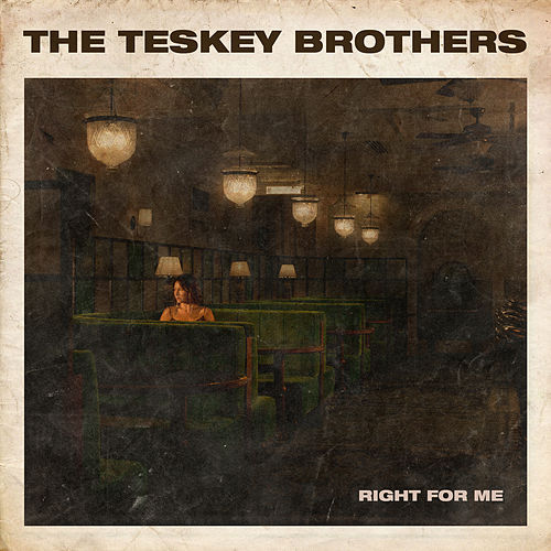 Right For Me de The Teskey Brothers