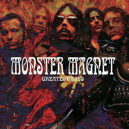 Greatest Hits by Monster Magnet