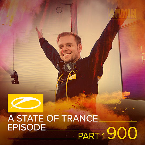 ASOT 900 - A State Of Trance Episode 900 (Part 1) (Service for Dreamers Special) by Various Artists
