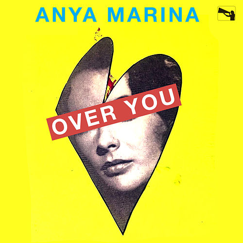 Over You by Anya Marina