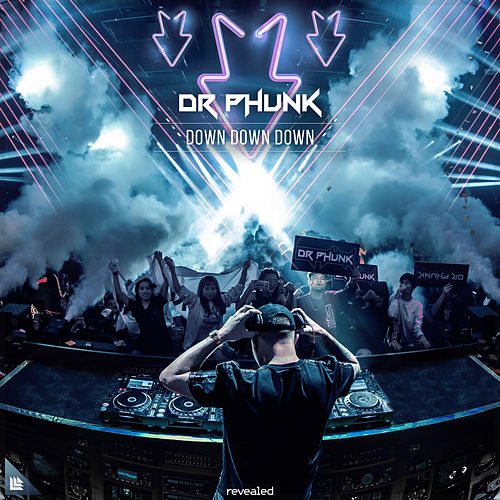 Down Down Down by Dr Phunk