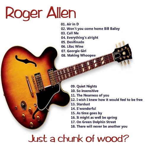 Just a chunk of wood? by Roger Allen