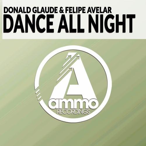 Dance All Night (Original Mix) de Donald Glaude