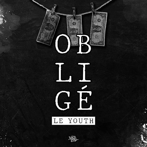 obligé by Le Youth