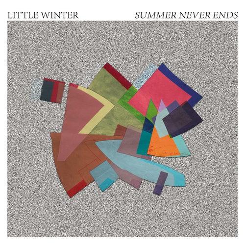 Summer Never Ends by Little Winter