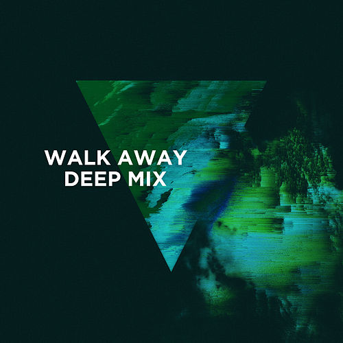 Walk Away (3LAU Deep Mix) von 3LAU