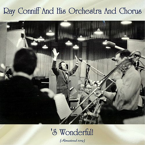 'S Wonderful! (Remastered 2019) von Ray Conniff