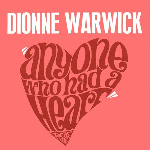 Anyone Who Had a Heart 2 de Dionne Warwick