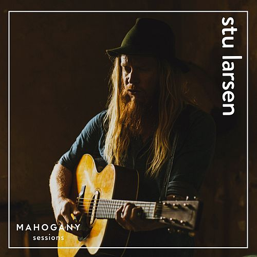 What If / By The River (Mahogany Sessions) by Stu Larsen