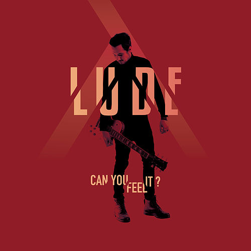 Can You Feel It ? de Lude