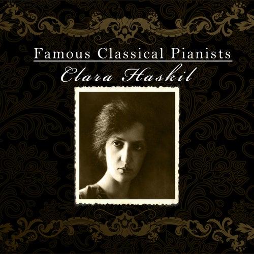 Famous Classical Pianists / Clara Haskil de Clara Haskil