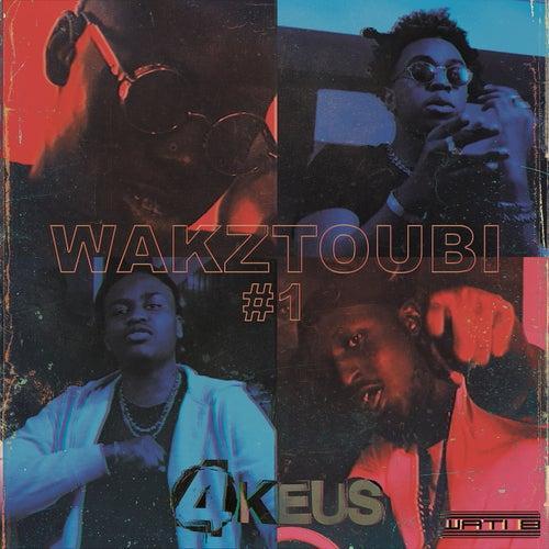 Wakztoubi #1 de 4Keus