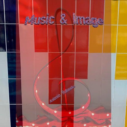 Music&image by Antonio Rotunda
