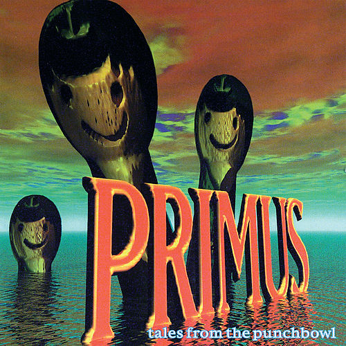 Tales From The Punchbowl von Primus