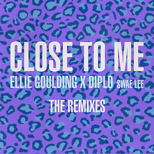 Close To Me (Remixes) von Ellie Goulding