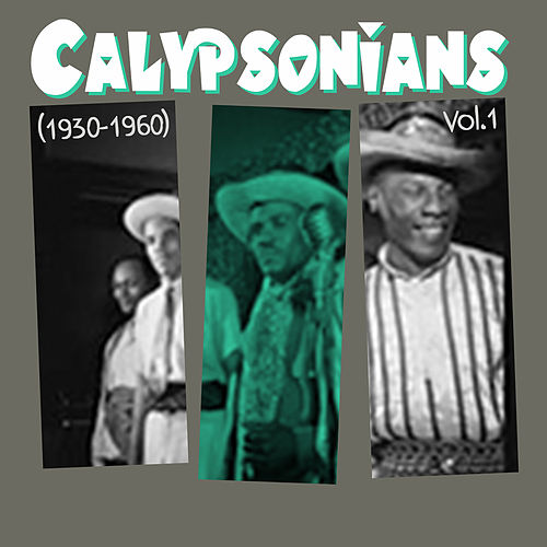 Calypsonians (1930 - 1960), Vol.1 de Various Artists