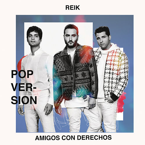 Amigos Con Derechos (Versi??n Pop) de Reik