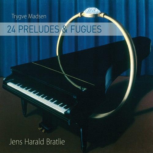 Trygve Madsen: 24 Preludes & Fugues by Jens Harald Bratlie