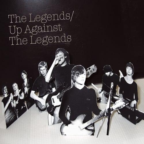 Up Against the Legends de The Legends