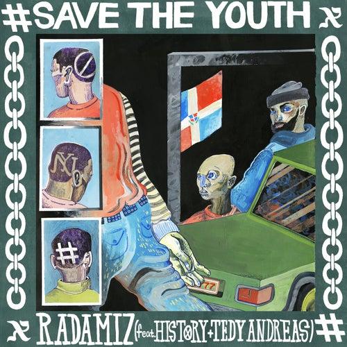 Save The Youth de Radamiz
