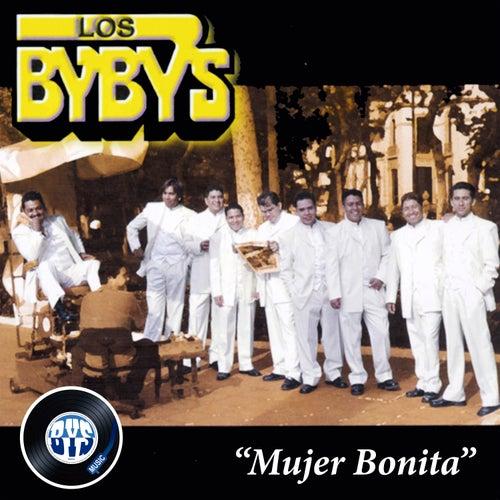 Mujer Bonita by Los Bybys